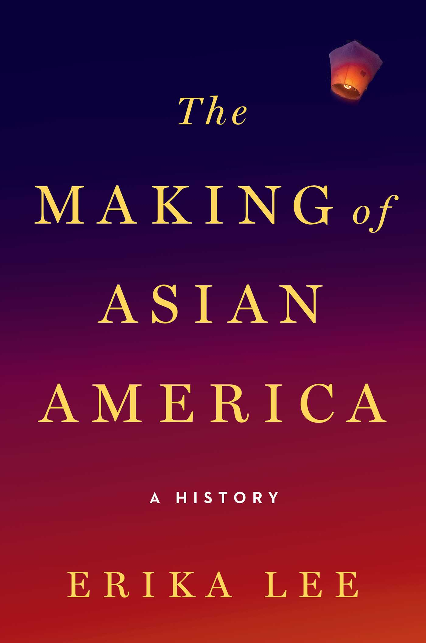 the making of asian america book by erika lee official the making of asian america book by erika lee official publisher page simon schuster