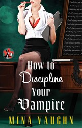 How-to-discipline-your-vampire-9781476743523