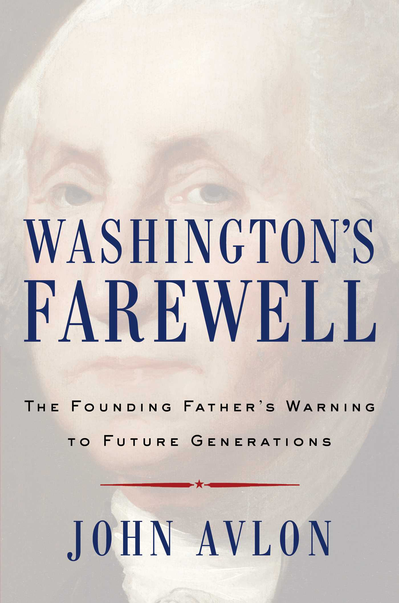 Washingtons farewell 9781476746463 hr