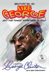 Brothas-be-yo-like-george-aint-that-funkin-on-9781476751078