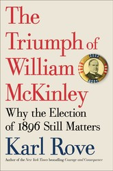 The triumph of william mckinley 9781476752952
