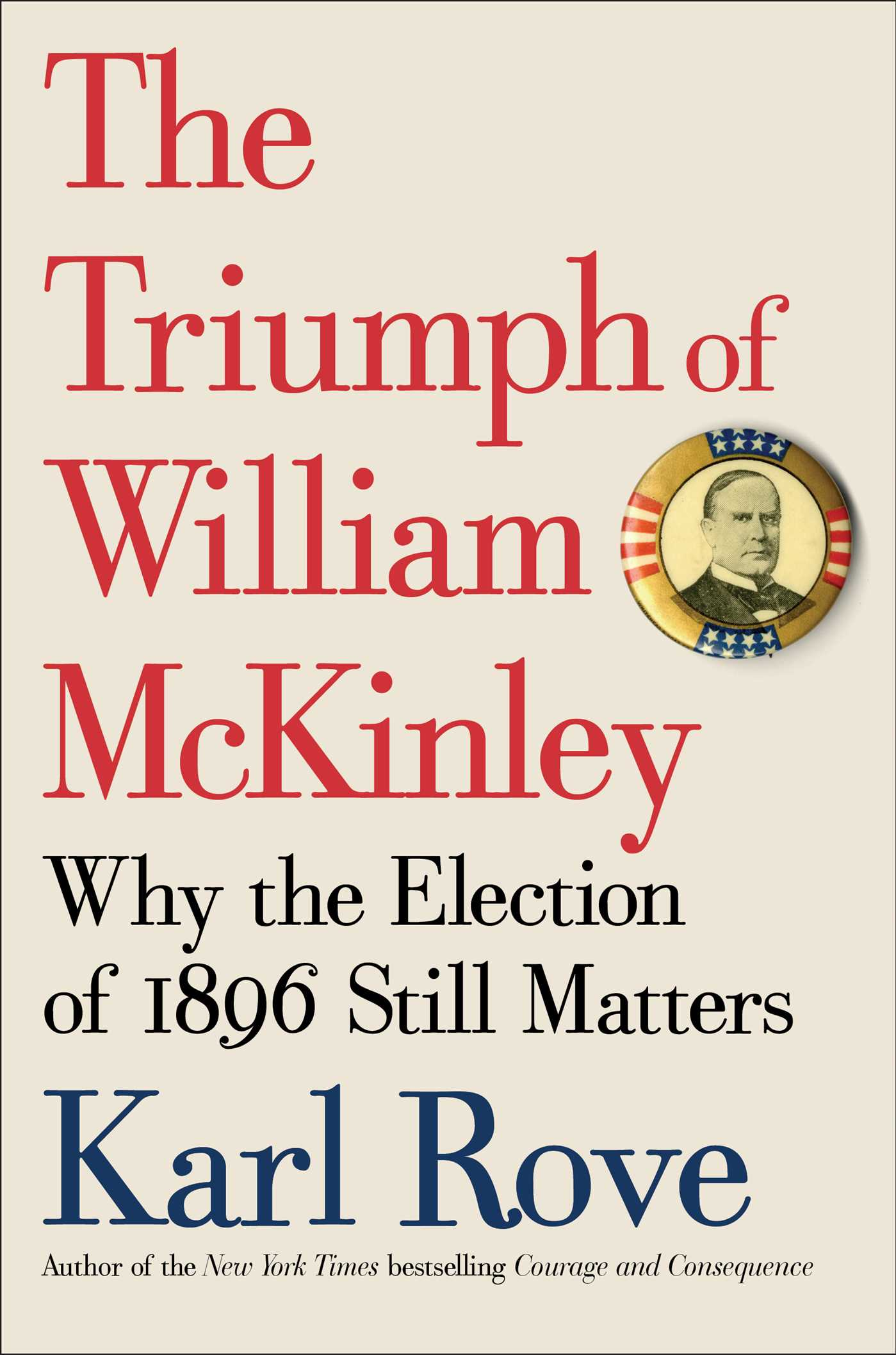 The triumph of william mckinley 9781476752952 hr