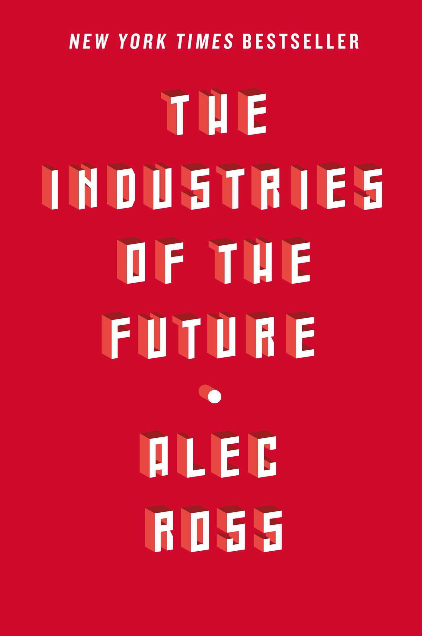 The Industries Of The Future 9781476753676 Hr