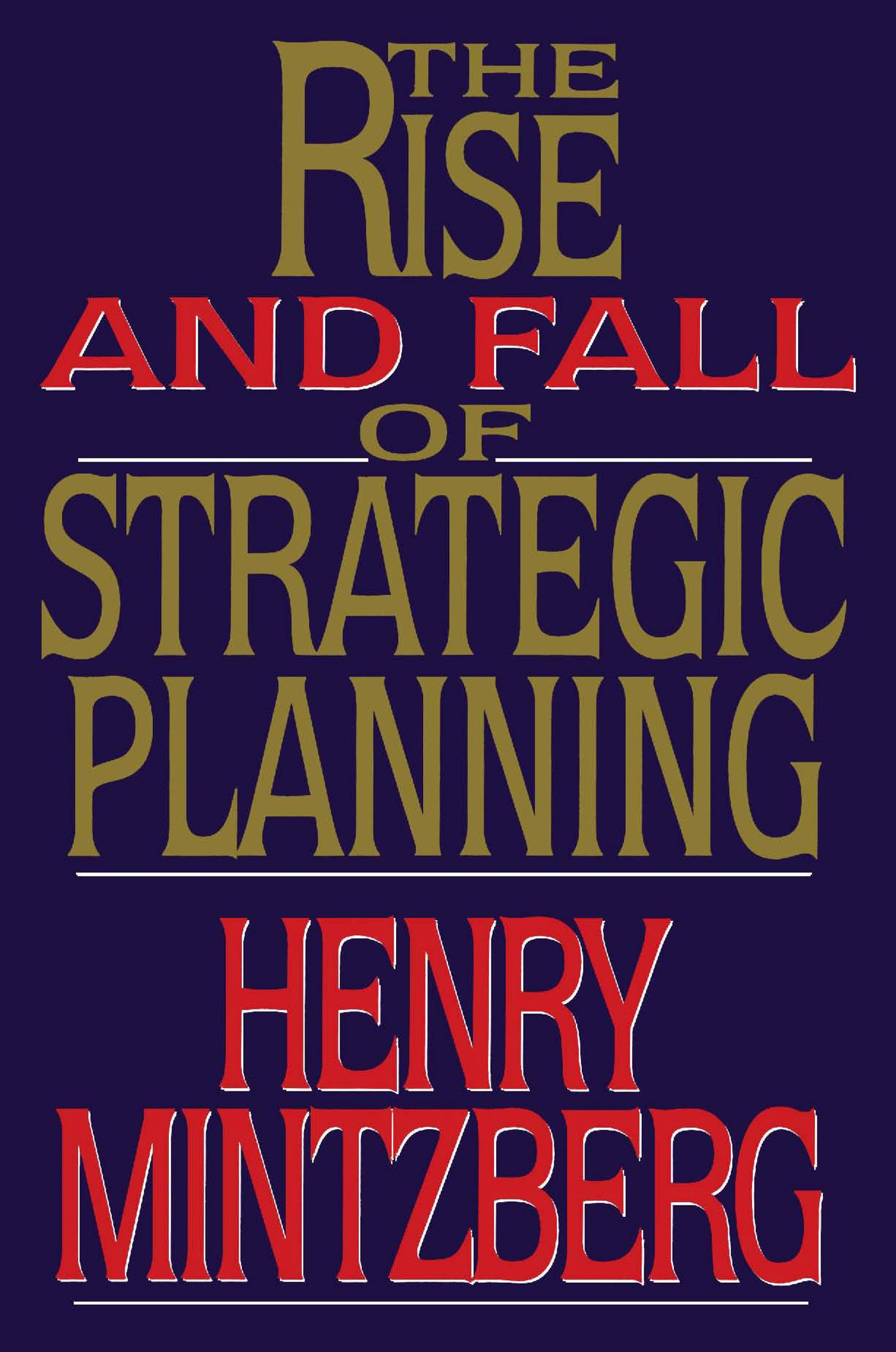 Rise and fall of strategic planning 9781476754765 hr