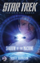Star trek the original series shadow of the machine 9781476756356
