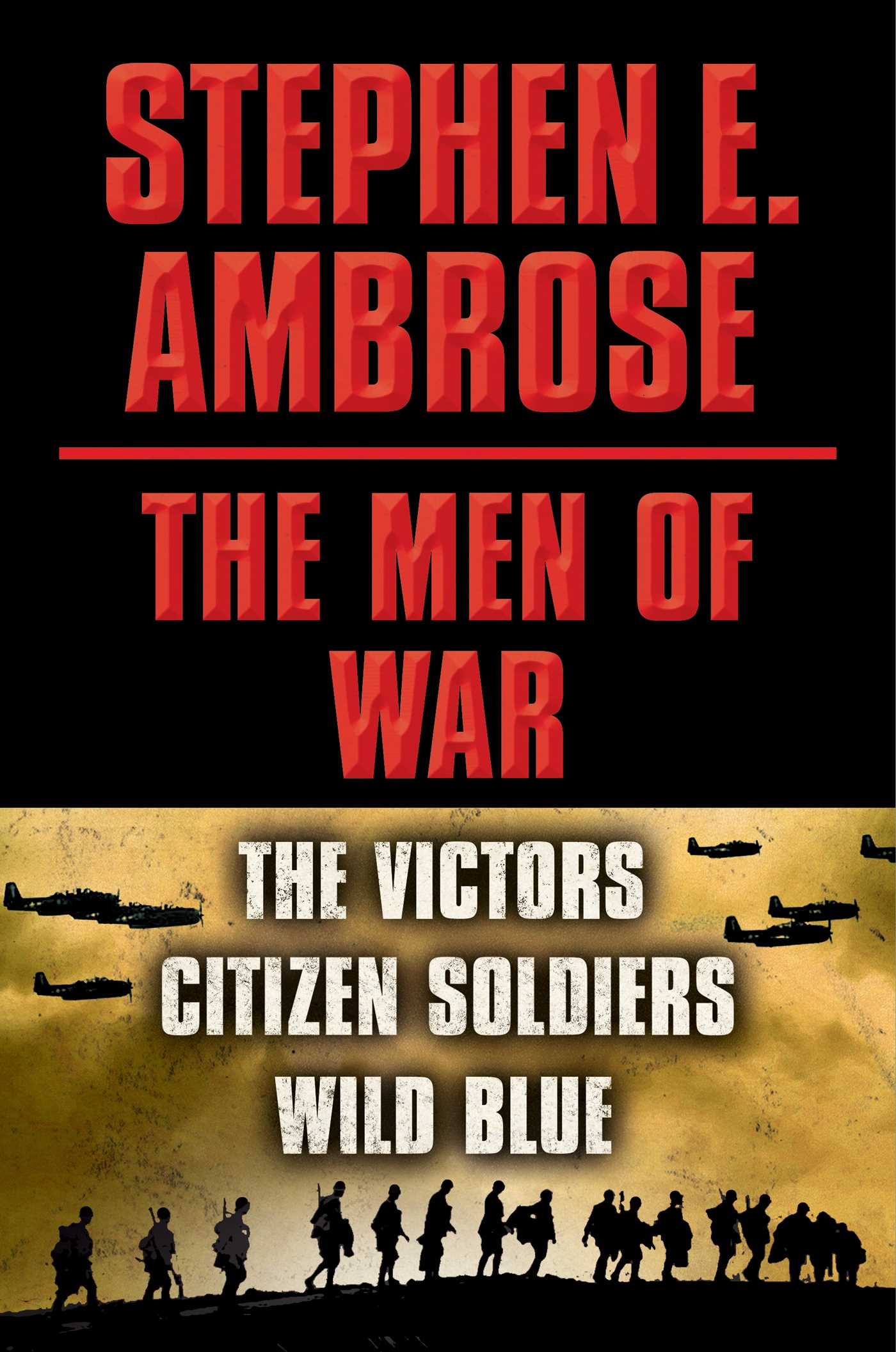Stephen e ambrose the men of war e book box set 9781476756929 hr