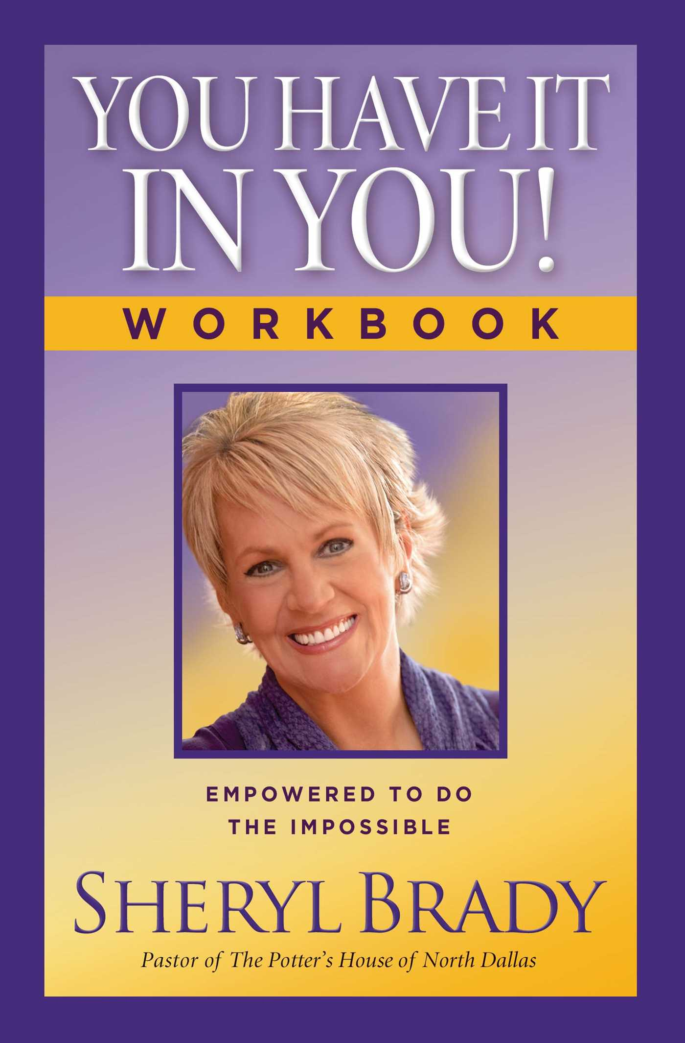 You have it in you workbook 9781476757537 hr