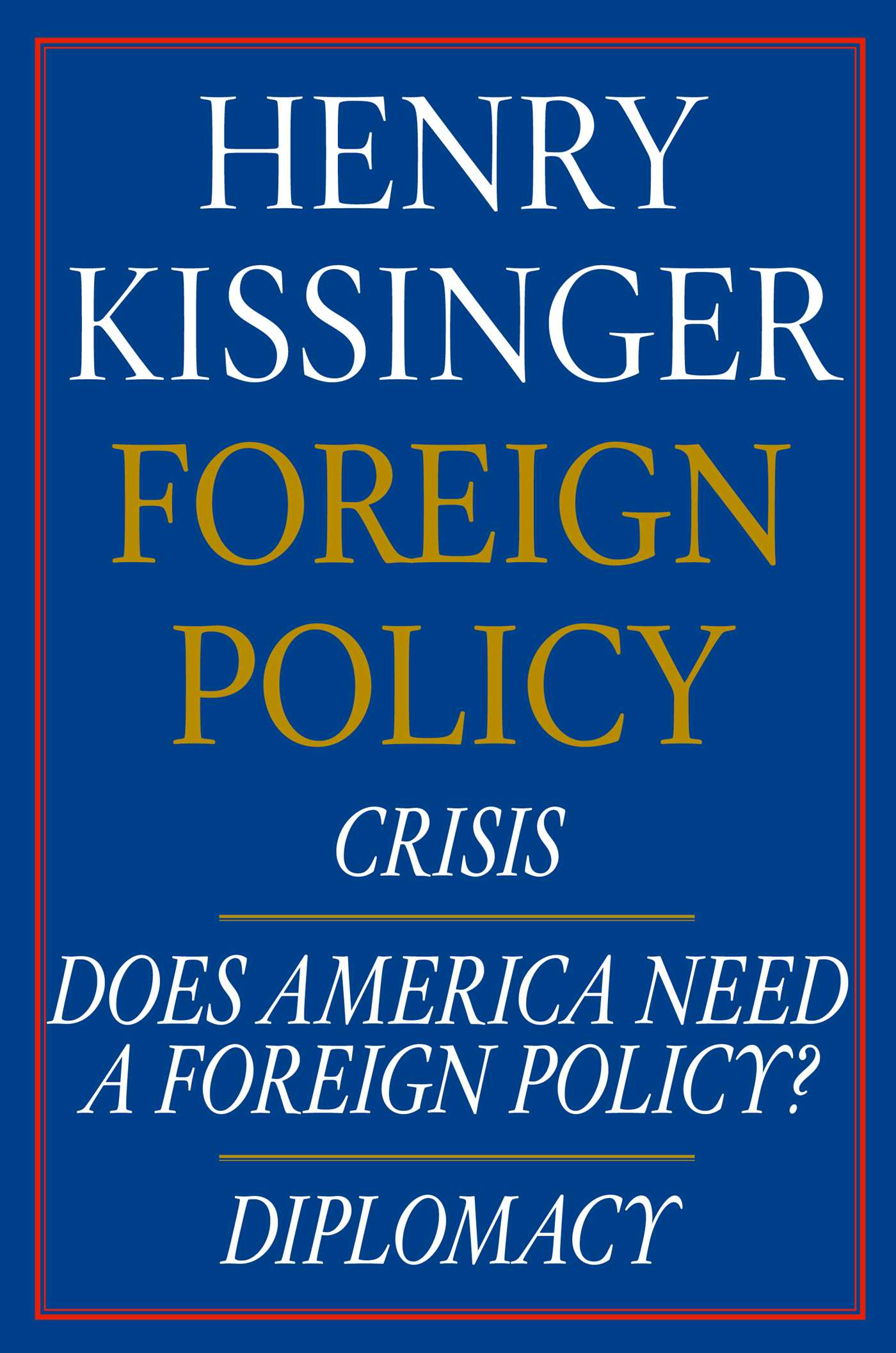 Henry kissinger foreign policy e book boxed set 9781476760797 hr