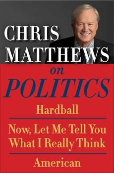 Chris Matthews on Politics E-book Box Set