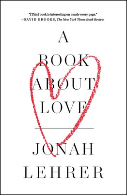 A book about love ebook by jonah lehrer official publisher page a book about love fandeluxe Choice Image