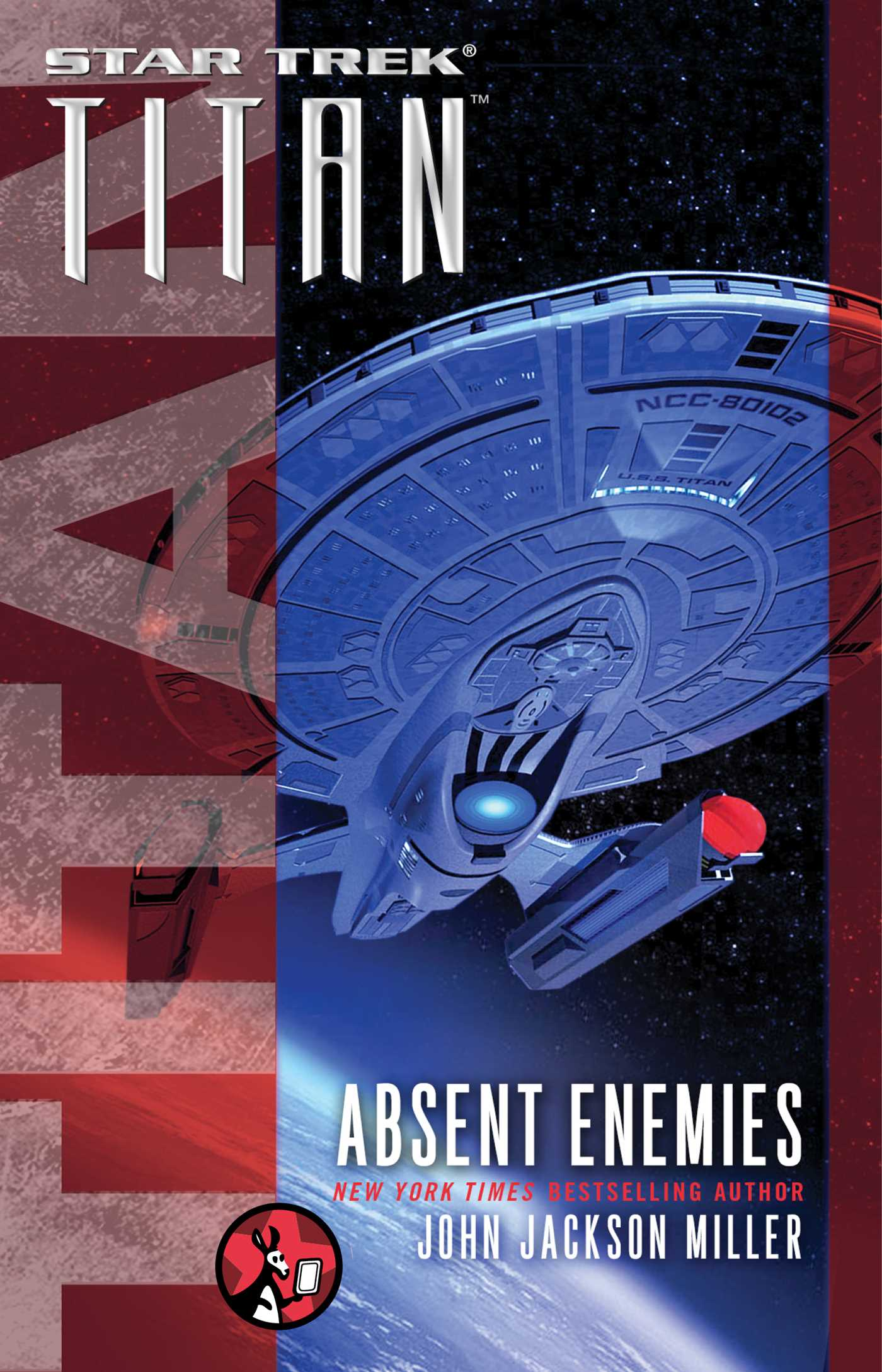 Star trek titan absent enemies 9781476762999 hr