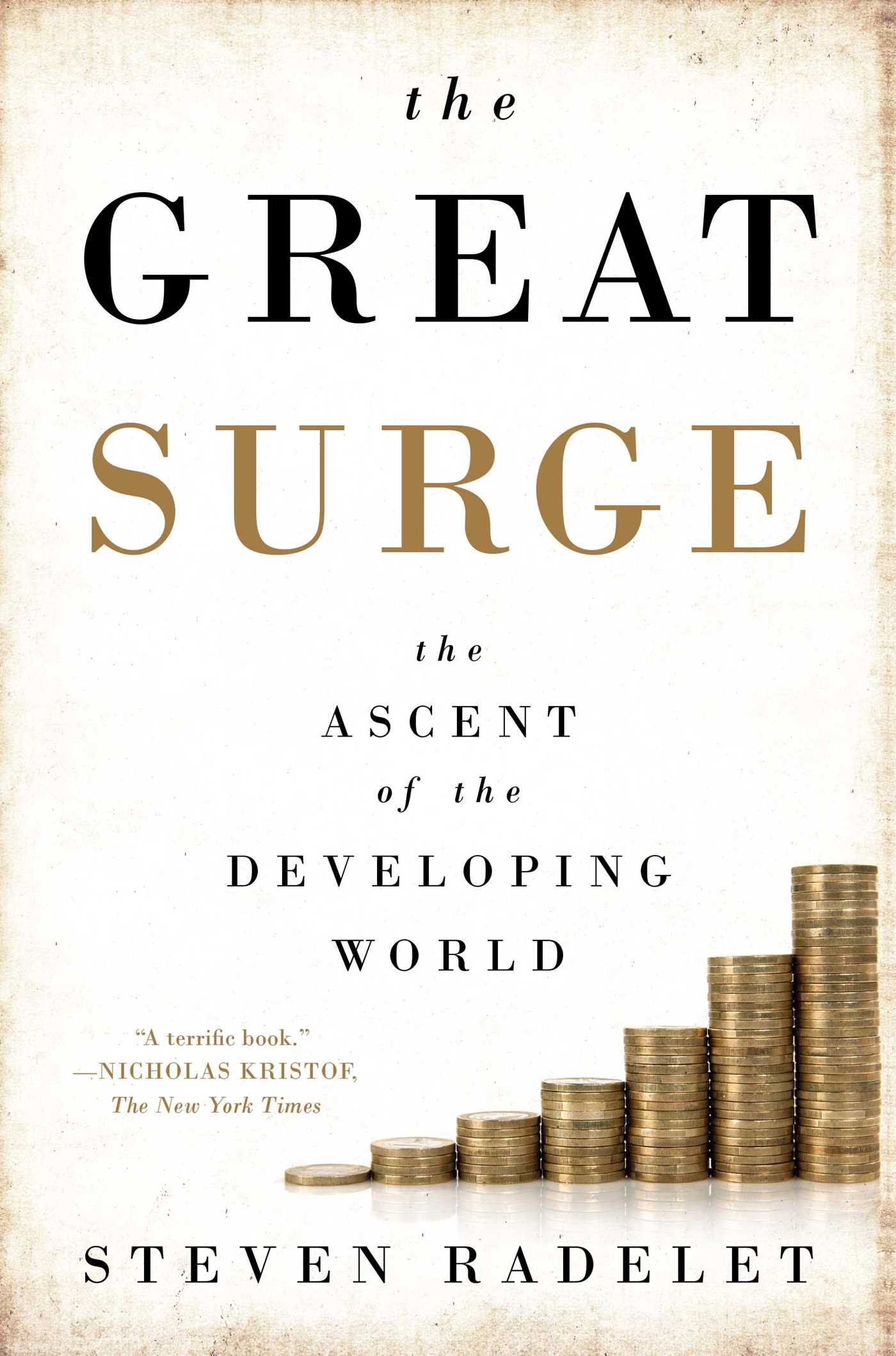 The Great Surge  Book By Steven Radelet  Official Publisher Page  Simon  & Schuster