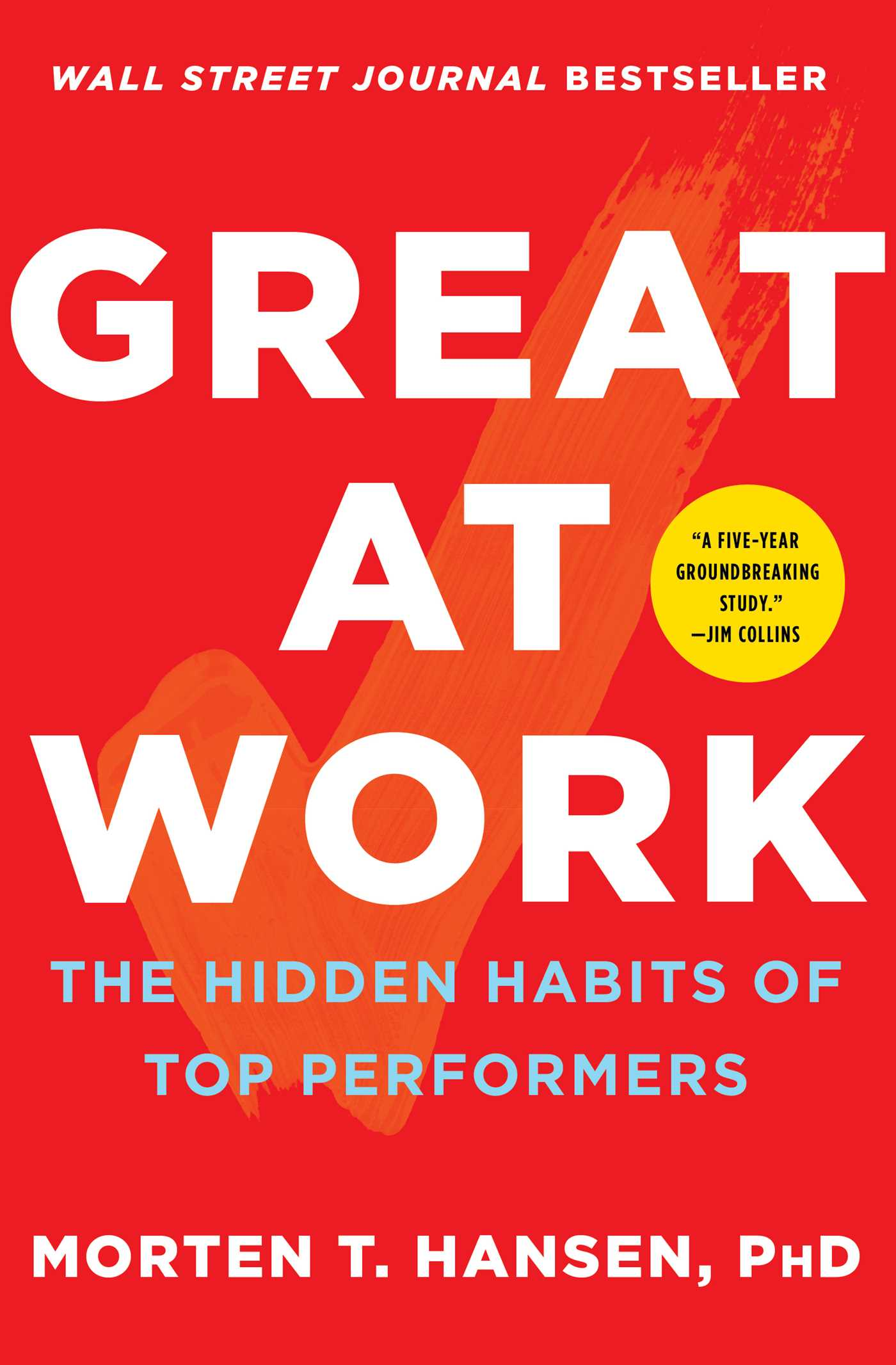 Great at work ebook by morten hansen official publisher page how top performers do less work better and achieve more fandeluxe Image collections