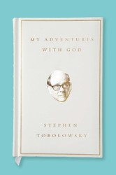 My adventures with god 9781476766461