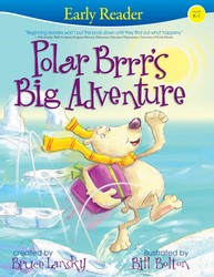 Polar Brrr's Big Adventure (Early Reader)