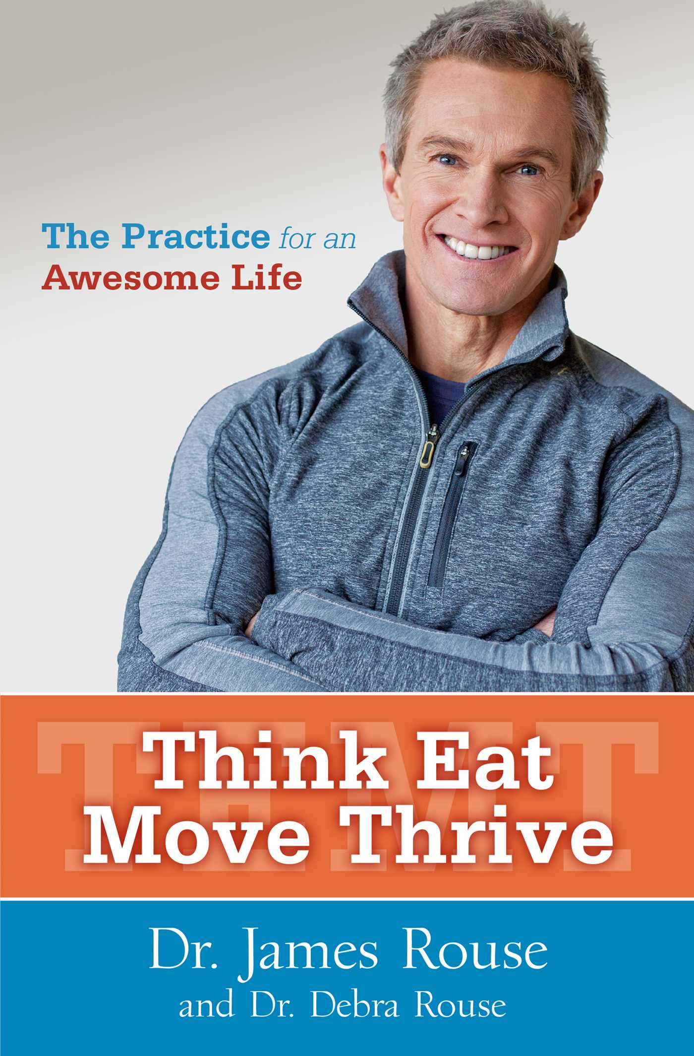 Think eat move thrive 9781476769974 hr