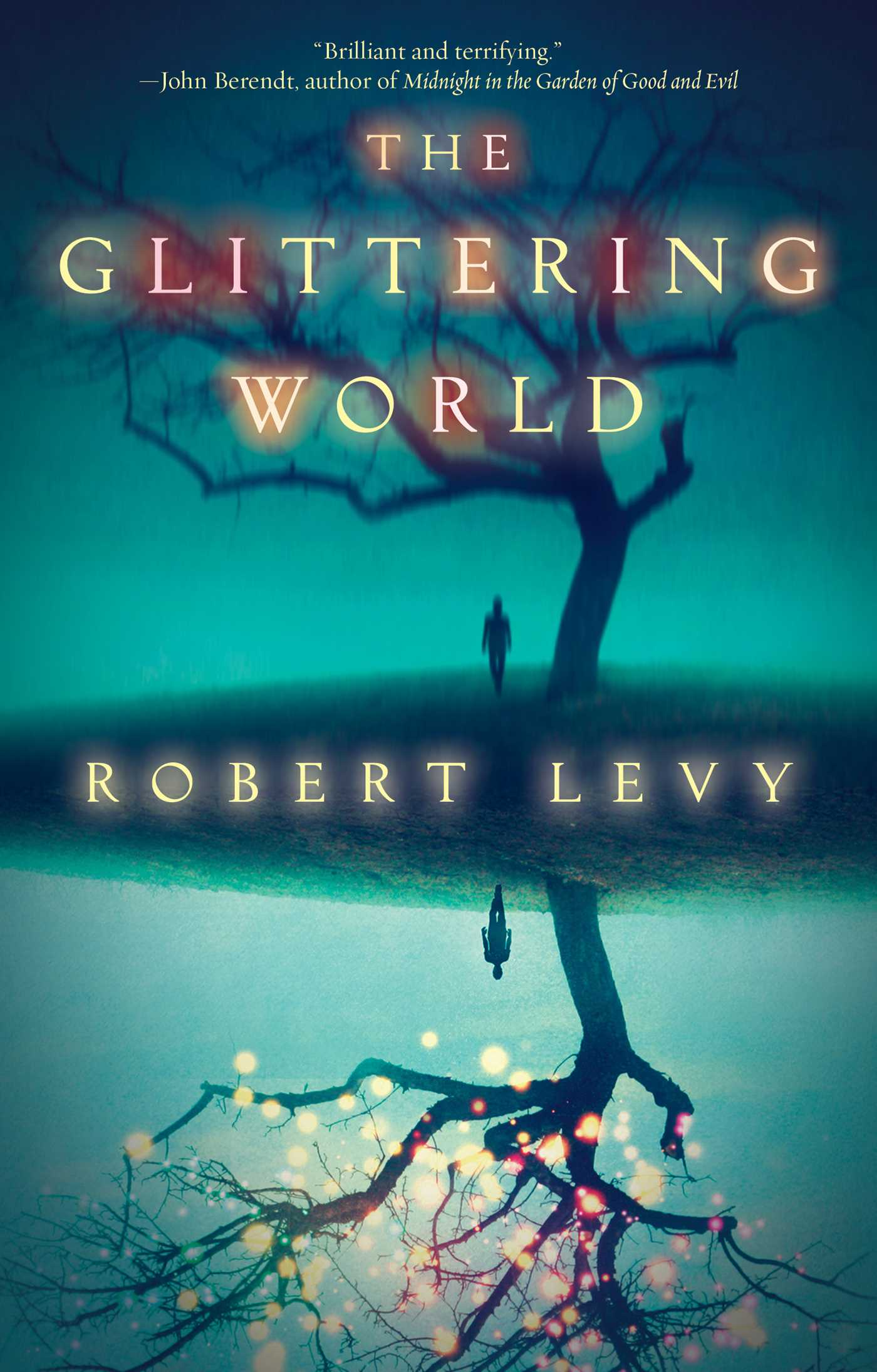 The glittering world 9781476774527 hr