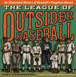 The League of Outsider Baseball