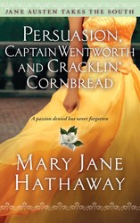 Persuasion, Captain Wentworth, and Cracklin' Cornbread