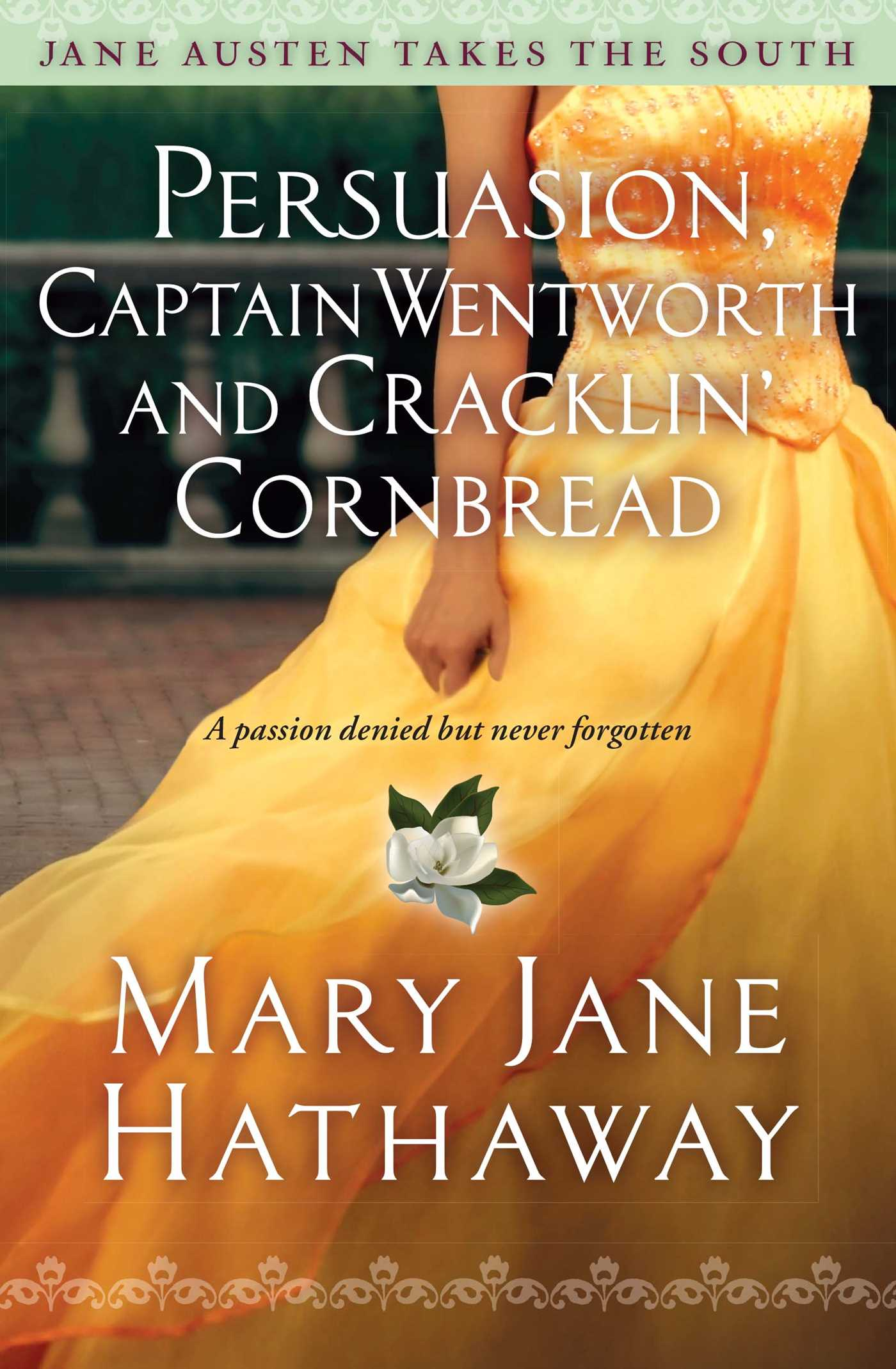 Persuasion-captain-wentworth-and-cracklin-cornbread-9781476777535_hr