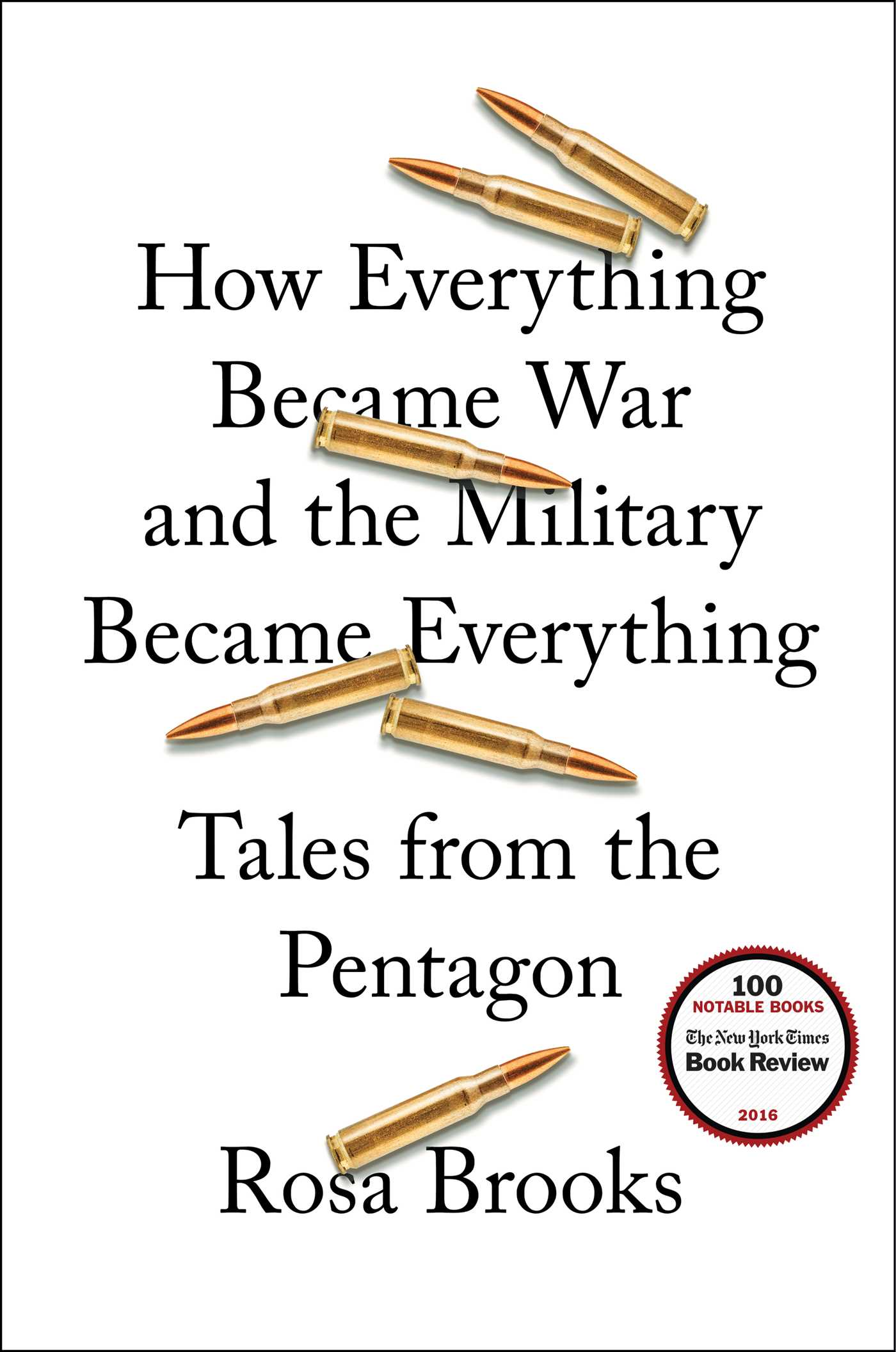 How everything became war and the military became everything 9781476777863 hr