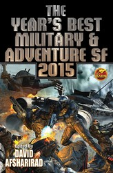 The Year's Best Military & Adventure SF 2015