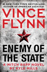 Enemy of the State by Vince Flynn and Kyle Mills