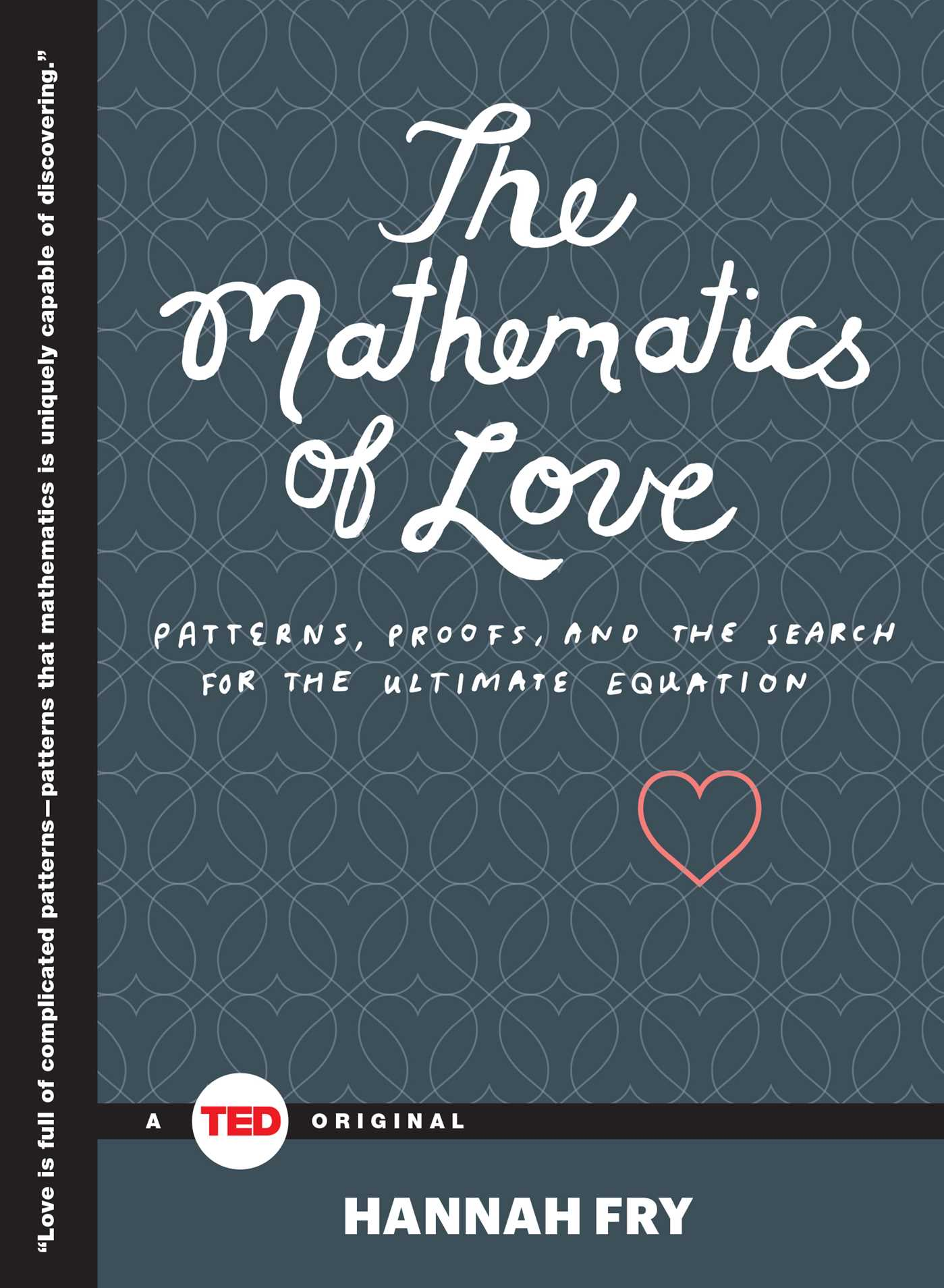 The mathematics of love 9781476784885 hr