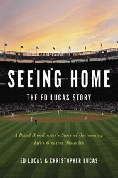 Seeing Home: The Ed Lucas Story