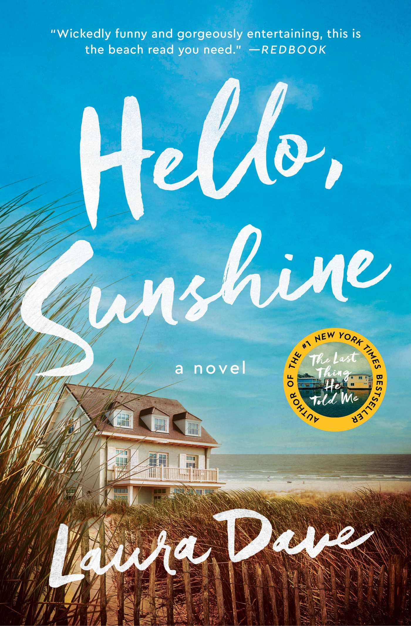 Hello sunshine ebook by laura dave official publisher page hello sunshine 9781476789347 hr fandeluxe Epub
