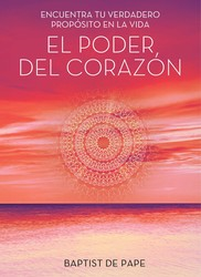 El poder del corazón (The Power of the Heart Spanish edition)