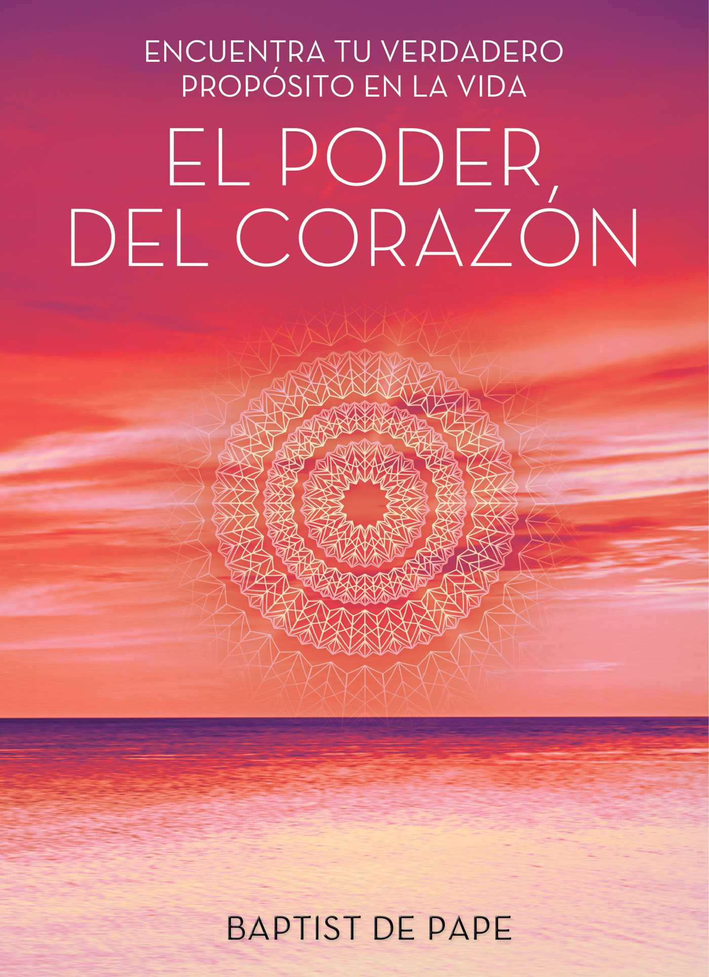 Poder del corazon (the power of the heart spanish 9781476789507 hr