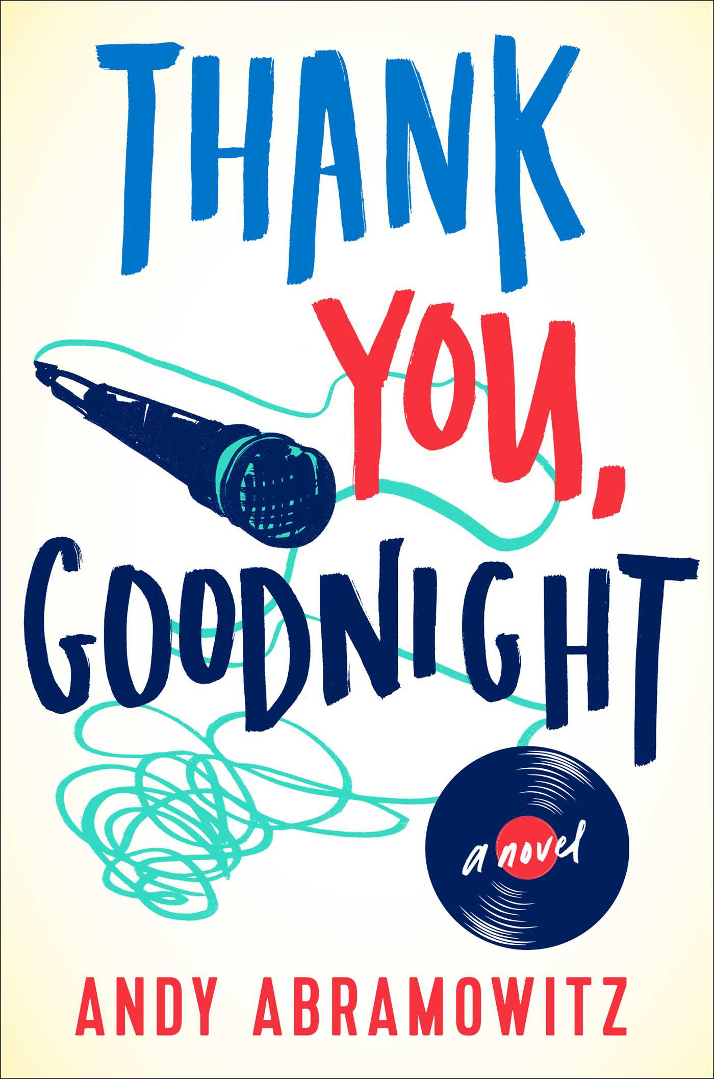 Thank you goodnight book by andy abramowitz official publisher
