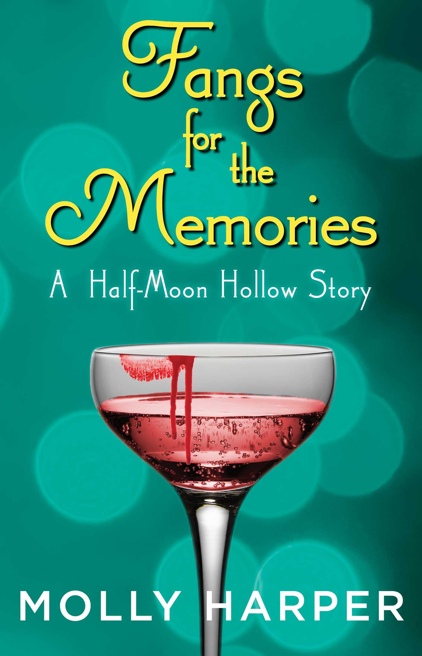 Half-Moon Hollow 4.5 - Fangs for the Memories - Molly Harper
