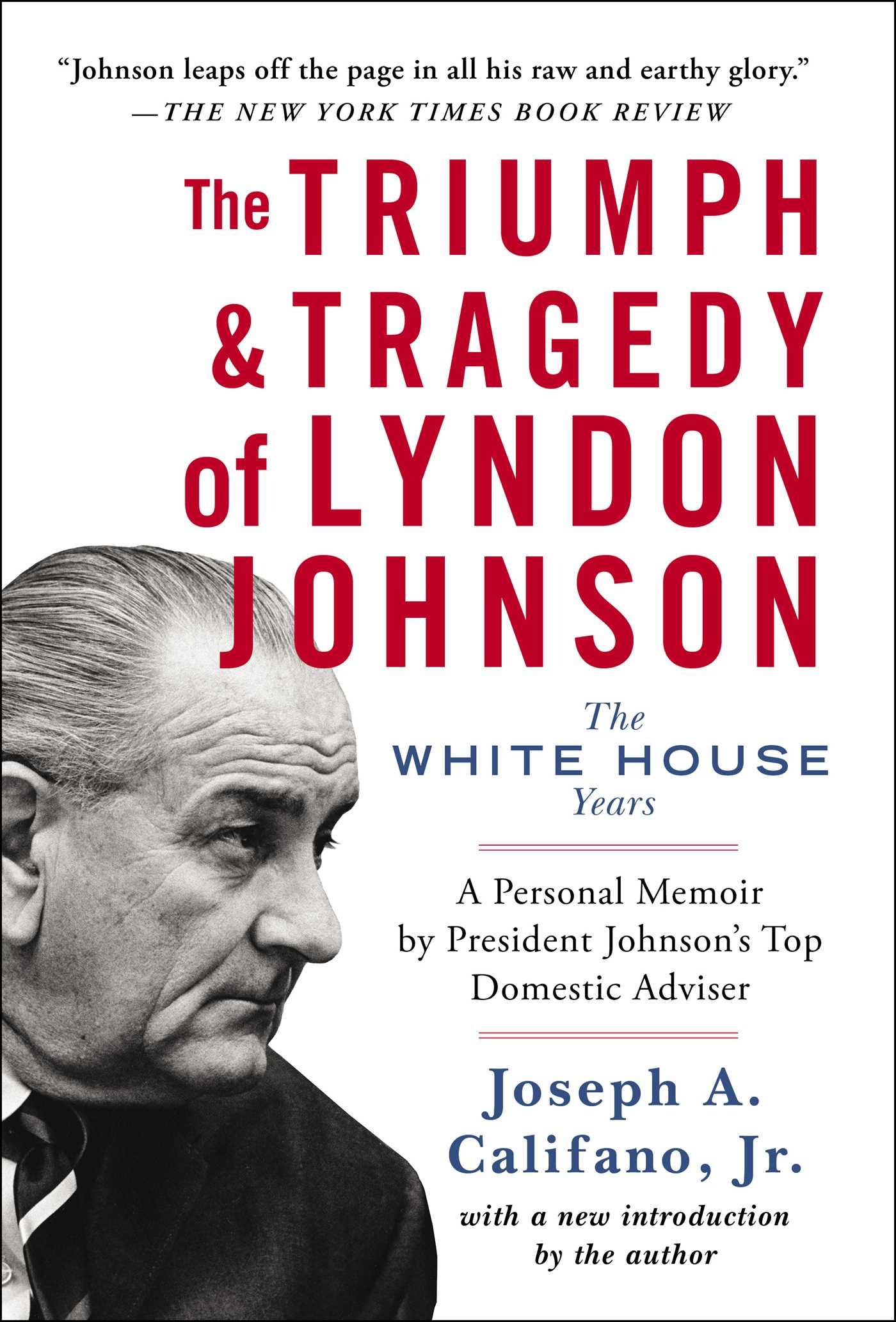 Triumph tragedy of lyndon johnson 9781476794761 hr