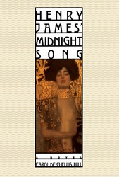 HENRY JAMES' MIDNIGHT SONG