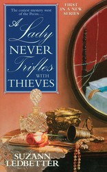A Lady Never Trifles with Thieves