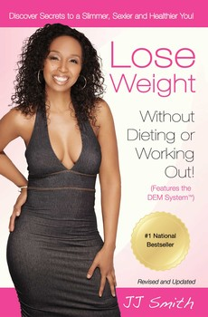Lose weight without dieting or working out jj smith green