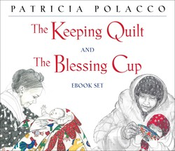 The Keeping Quilt and The Blessing Cup eBook Set