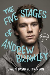 The five stages of andrew brawley 9781481403115