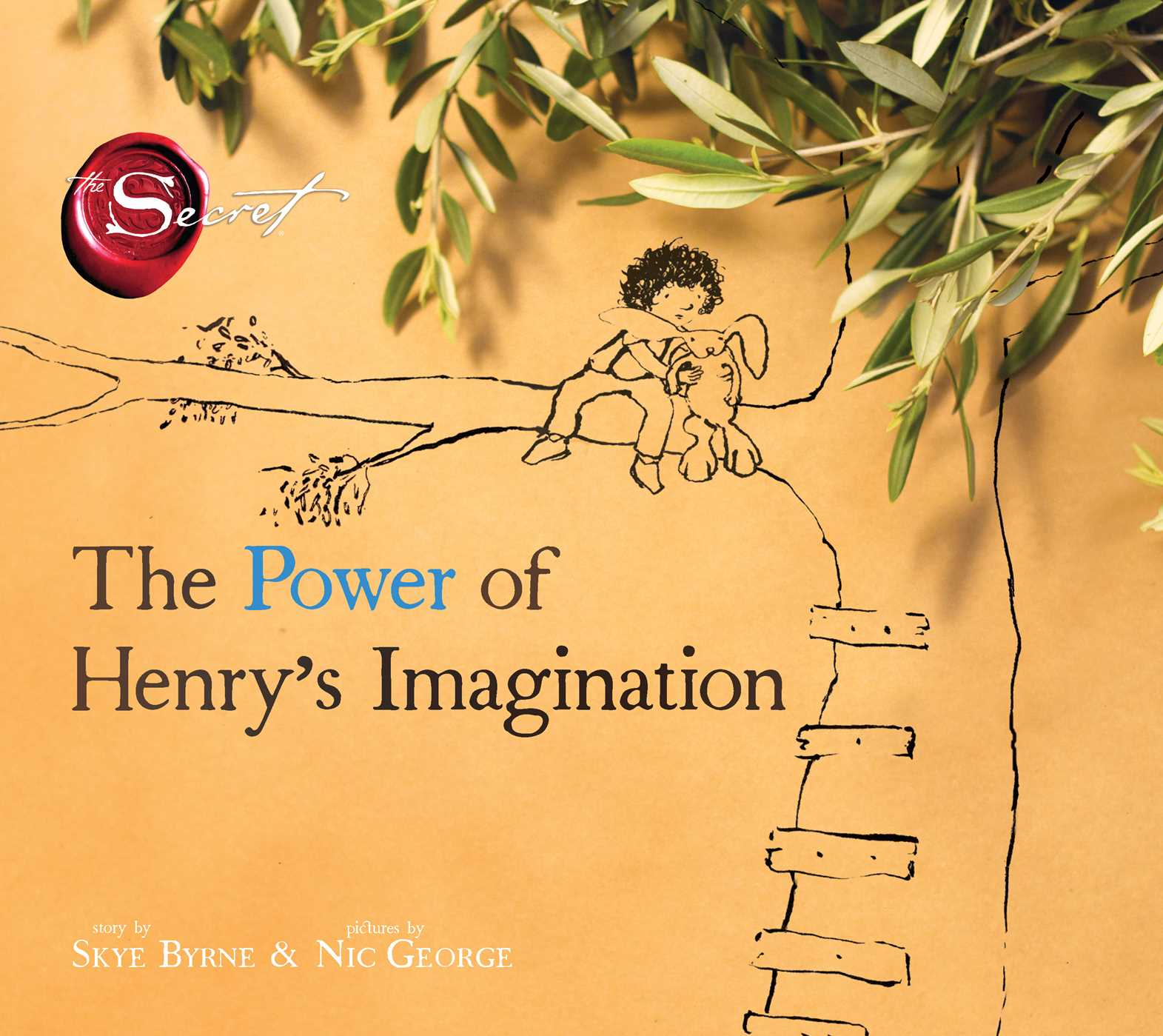 The power of henrys imagination the secret 9781481406260 hr