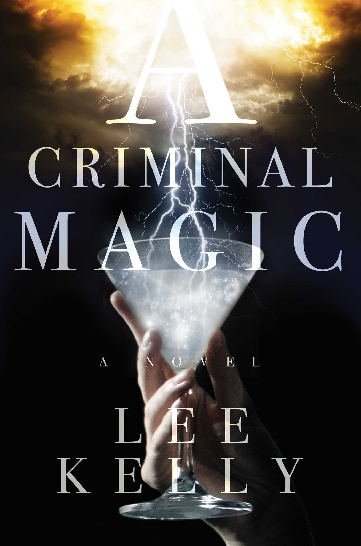 A criminal magic 9781481410335 hr