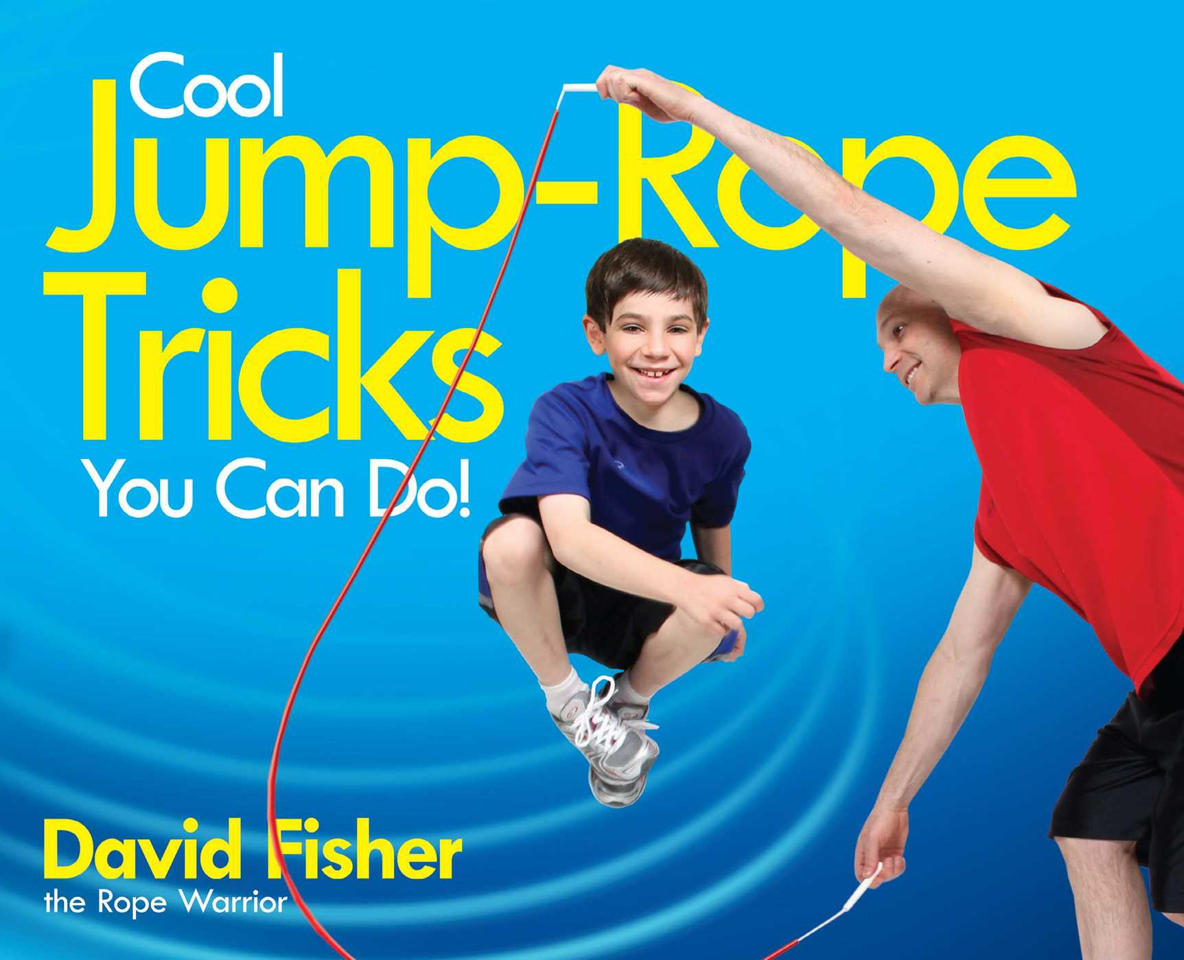 Cool-jump-rope-tricks-you-can-do!-9781481412315_hr