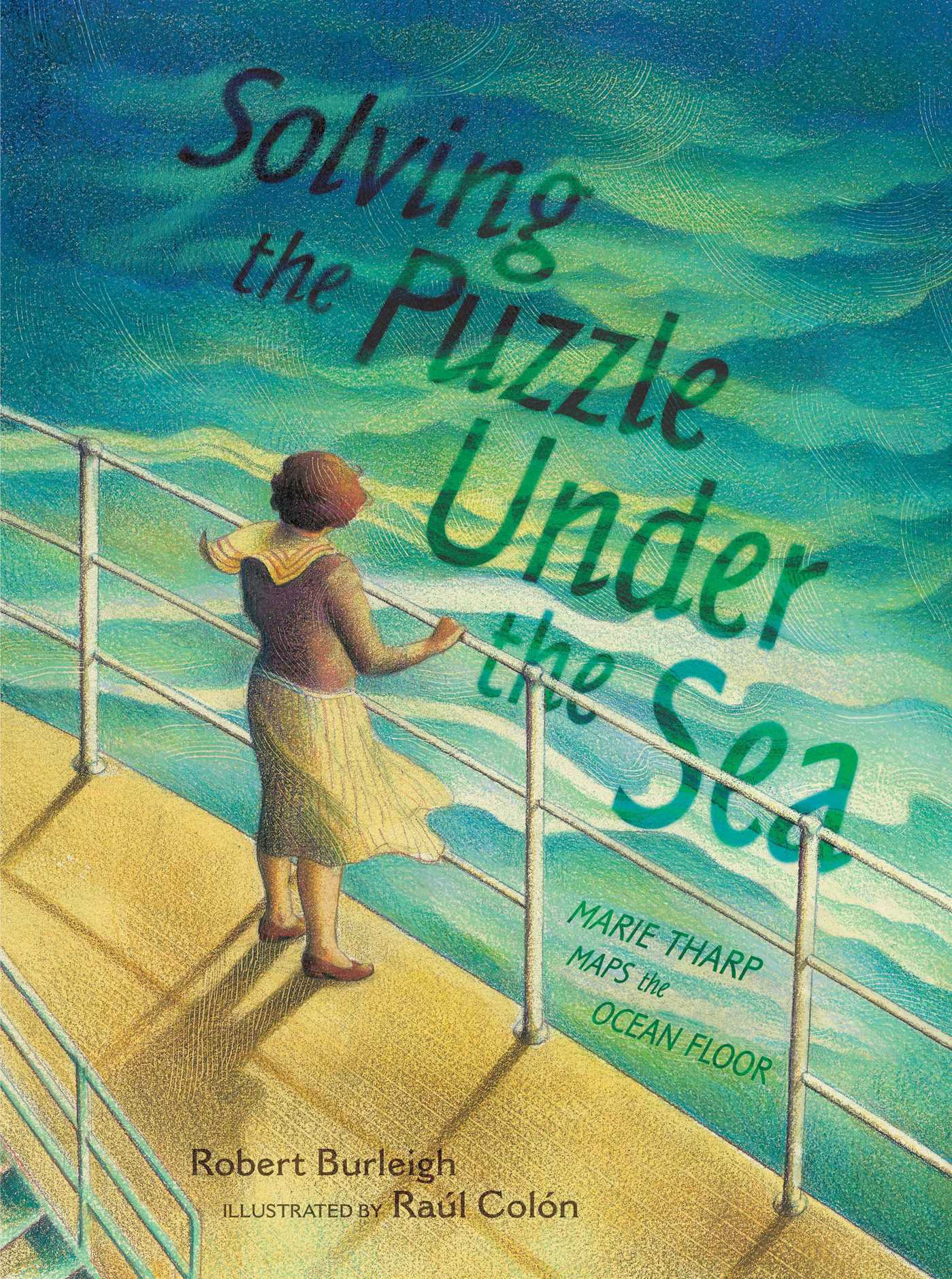 Solving the Puzzle Under the Sea  Book by Robert Burleigh Ral