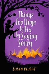 Things too huge to fix by saying sorry 9781481422796