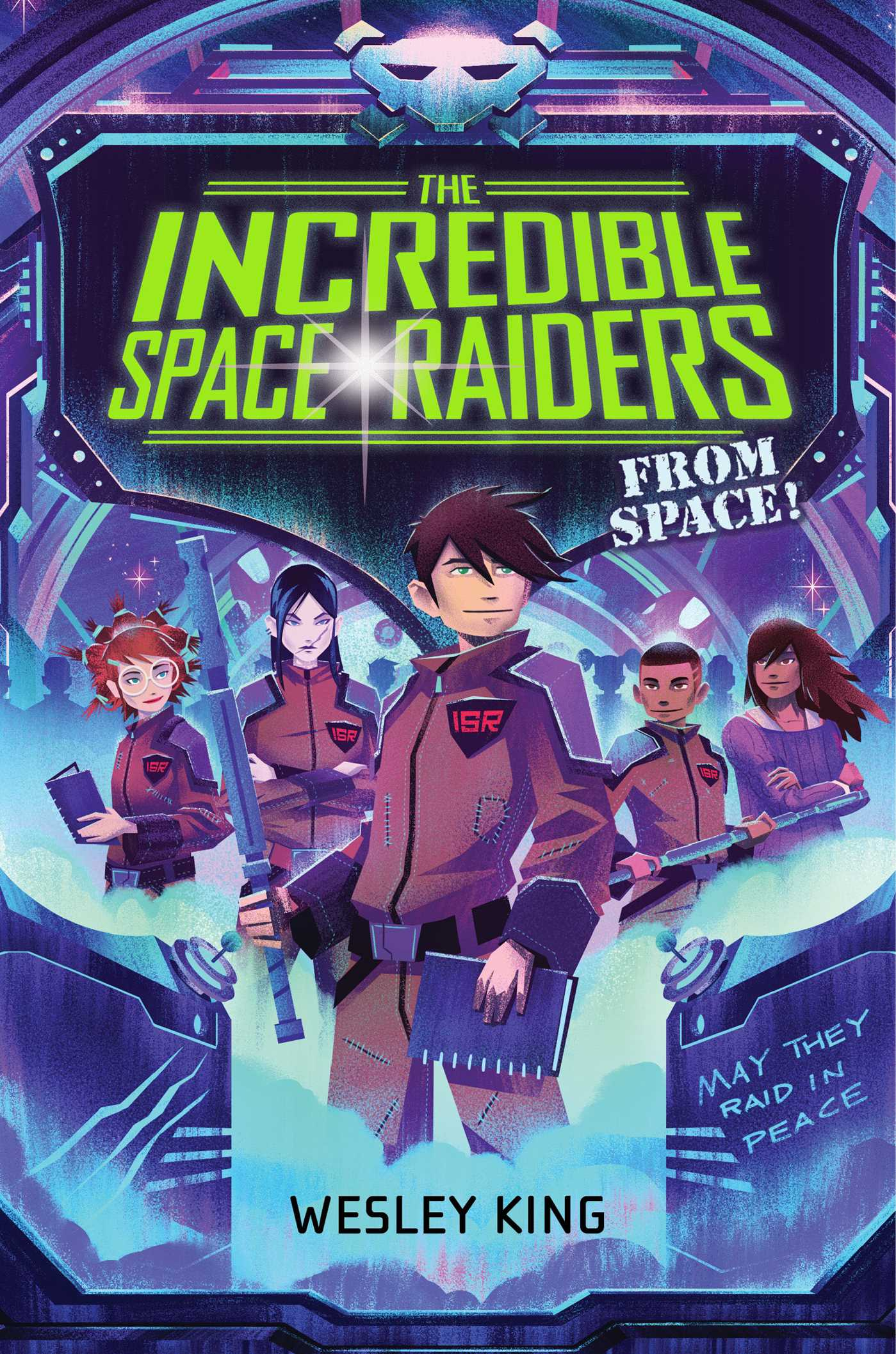 Incredible space raiders from space! 9781481423199 hr