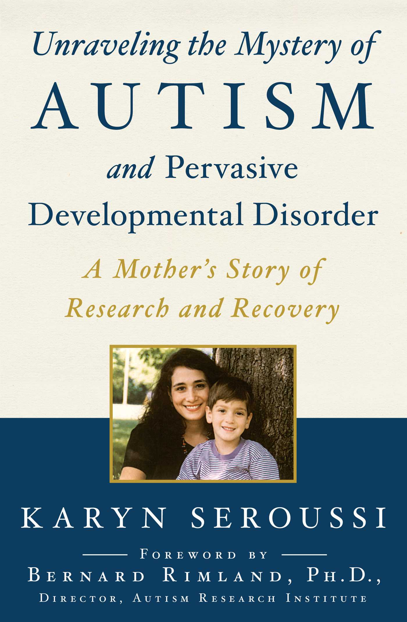 Unraveling the Mystery of Autism and Pervasive Developmental