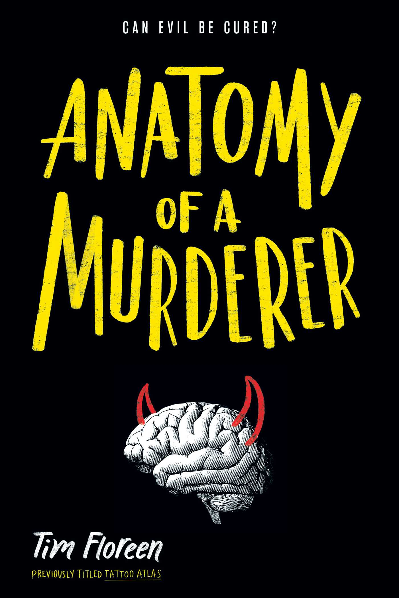 Anatomy of a Murderer | Book by Tim Floreen | Official Publisher ...