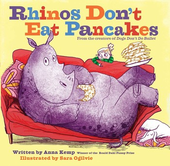 Rhinos Don't Eat Pancakes