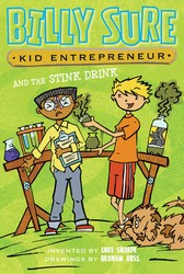 Billy Sure, Kid Entrepreneur and the Stink Drink